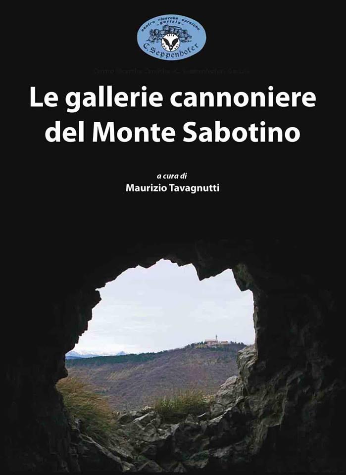 Copertina del libro Le gallerie cannoniere del Monte Sabotino